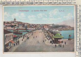 TURCHIA TURKEY  CONSTANTINOPLE LE NOUVEAU PONT 1912 - Turquia