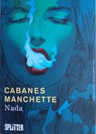 BD - Ed. Splitter - Nada - Cabanes & Manchette - Comicfiguren