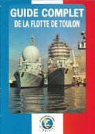 FLOTTE DE TOULON EN 1993 - GUIDE COMPLET - Magazines & Papers