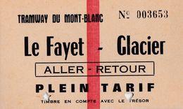 Ticket Tramway  Du Mont Blanc    TMB   Le Fayet - Glacier  AR   Plein Tarif - Tramways