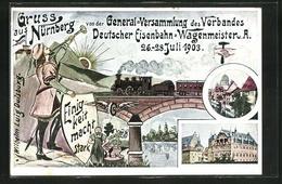 Künstler-AK Nürnberg, General-Versammlung Des Verbandes Deutscher Eisenbahn-Wagenmeister U. A. 1903 - Trains
