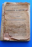 1885 Le Jardinier Illustré Orné 570 Figure,Livre Français,Jardinage,Horticulture,Arboriculture-Potager,Almanach Gressent - Garten
