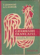 GRAMMAIRE FRANCAISE ENTREE EN SIXIEME GRAMMONT, HAMON - SPECIMEN EDITION HACHETTE 1958 - ILLUSTRATIONS HENRI FAIVRE - Libros, Revistas, Cómics