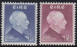 Ireland EIRE 135/36 - John Redmond 1957 - MNH - 1949-... Republic Of Ireland