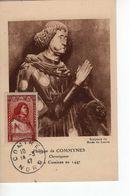 Carte Maximum  Avec N° 767 Ph De Commynes Oblit  Comine 14/3/47  Cote Yvert : A1  20E - 1940-49