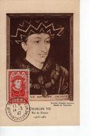 Carte Maximum Avec N°770 Charles VII  Oblit Paris 14/3/47  Cote Yvert :  D6  15E - Cartas Máxima