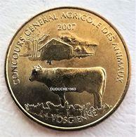 Monnaie De Paris 75.Paris - Concours Agricole La Vosgienne 2007 - Monnaie De Paris