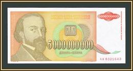 Yugoslavia 5000000000 Dinars 1993 P-135 (135a) UNC - Jugoslavia