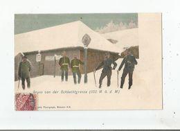 GRUSS VON DER SCHLUCHTGRENSE (1100 M U D M) DOUANE FRANCO ALLEMANDE SCHLUCHT (DOUANIERS)1903 - Douane