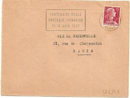 RHONE - Dépt N° 69 = LYON GARE 1956 = FLAMME Non Codée = SECAP ' 1957 / CENTENAIRE ECOLE / CENTRALE LYONNAISE ' - Postmark Collection (Covers)