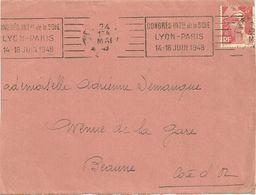 RHONE - Dépt N° 69 = LYON GARE 1948 = FLAMME  RBV ' CONGRES De La SOIE / PARIS / JUIN ' - Maschinenstempel (Werbestempel)