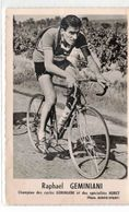 RAPHAEL GEMINIANI CHAMPION HURET PHOTO MIROIR SPRINT - Cyclisme