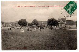 Chatillon Sur Saone - L'entree Du Village Par La Route De Bourbonne -   CPA ° - Autres Communes