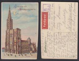 Ansichtskarte Feldpost Gruß Aus Strassburg I. E. Mit Stempel S.B. Abt. 15 - Ansichtskarten