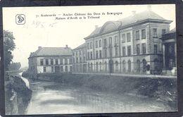 7. AUDENARDE - Ancien Château Des Ducs De Bourgogne - Maison D'Arret Et Le Tribunal (Feldpost) - Oudenaarde