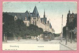 67 - STRASSBURG - STRASBOURG - Nels Couleur Série 300 N° 53 - Hauptpost - Tram - Tramway - Strassenbahn - Feldpost - Strasbourg