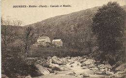 DOURBIES  Rivière (Gard) Cascade Et Moulin RV - France