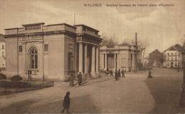 MALINES - Anciens Bureaux De L'octroi Place D'Egmond.  MECHELEN  // ANTWERPEN ANVERS - Malines
