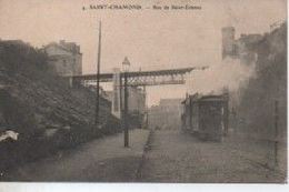 SAINT CHAMOND  4  RUE DE SAINT ETIENNE TRAMWAY - Saint Chamond