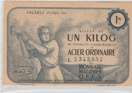 BILLET DE UN KILOG DE PRODUITS SIDERURGIQUES EN ACIER ORDINAIRE 1943 - O.F.F.A - CACHET GRENOBLE - Buoni & Necessità