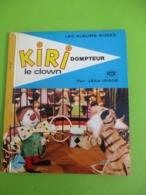 Les Albums Roses/KIRI Le CLOWN/Dompteur/Jean Image/ORTF/Imprimeur Gibert-Clarey/TOURS/1968   PLR7 - Bücher, Zeitschriften, Comics