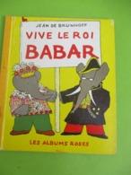 """Les Albums Roses/""""Vive Le Roi Babar"""" /Jean De Brunhoff/Imprimeur Gibert-Clarey/TOURS/1969   PLR8 - Bücher, Zeitschriften, Comics"""