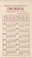 1912 . PUB TALONS CAOUTCHOUC CONTINETAL - Calendriers