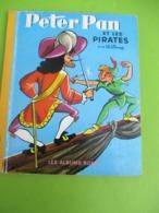 "Les Albums Roses/""Peter Pan Et Les Pirates"" /Walt Disney/Imprimeur Gibert-Clarey/TOURS/1969   PLR14 - Bücher, Zeitschriften, Comics"