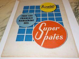 ANCIENNE PUBLICITE BIENTOT SUPER PATES  1954 - Affiches