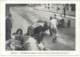 GRAND PRIX AUTOMOBILE DE MONACO . CHIRON QUI MENAIT A BUTTE CONTRE SACS DE TERRE - Automobilismo - F1