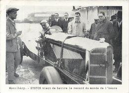 MONTLHERY . EYSTON BAT RECORD DU MONDE DE L'HEURE - Carreras De Carros