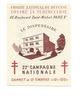 Erinnophilie TUBERCULOSE Carnet 10 Vignettes Sur 10 LE DISPENSAIRE TTB Belle Gomme ** - Antituberculeux