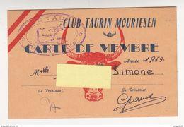 Au Plus Rapide Mouriès Carte Membre Club Taurin 1959 Très Bon état - Cartes