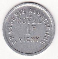 Vichy - Brasserie Alsacienne Le Royal - 1F - Monetary / Of Necessity