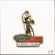 Pin's Sport - Cyclisme / Paris Roubaix - La Redoute Avril 1993. Estampillé Starpin's. Zamac. T734-15 - Ciclismo
