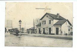 CPA BARONCOURT - LA GARE - Frankrijk