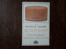 L18/166 Petite Carte Parfumée Publicitaire. La Nouvelle Poudre D'Orsay - Unclassified