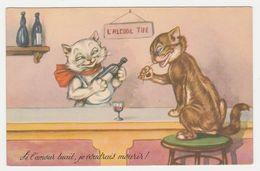 Humour Chats Humanisés Au Bar Illustrateur ? L'Alcool Tue...VOIR DOS Carte JG N°503/3 - Dressed Animals