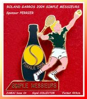 "SUPER PIN'S Roland GARROS-COLLECTOR 2004 : SIMPLE MESSIEURS, Sponsor ""PERRIER"" En Zamac Base Or, Format 4X4cm - Arthus Bertrand"