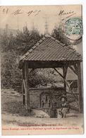 88 - Fontaine Stainte Anne, Portant La Date De 1620 - Ancien Ermitage, Aujourd'hui Orphelinat Agricole Du Départe (H184) - Neufchateau