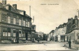 N°342 R -cpa Chauny -la Rue De La Fère- - Chauny