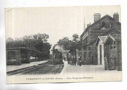 80 - PIERREPONT-sur-HAVRE ( Somme ) - Gare De Hargicourt-Pierrepont - Train En Gare - Autres Communes