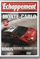ÉCHAPPEMENT - MONTE CARLO 2008 - Sports