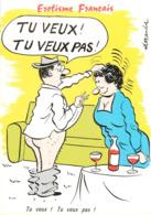 ILLUSTRATEUR ALEXANDRE - HUMOUR EROTISME FRANCAIS - TU VEUX ! TU VEUX PAS ! - Phantasie