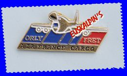 Pin's Compagnie Aérienne AIR FRANCE Cargo, Orly Fret, , Aviation, Avion - Airplanes
