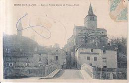 Montmorillon Eglise Notre Dame Et Vieux Pont   1905 - Montmorillon