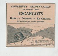 Conserves Alimentaires Escargots Barthelet Les Tavins Jougne 1935 - Pubblicitari
