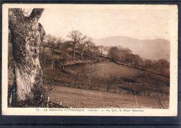 58. Le Morvan Pittoresque. Au Loin, Le Mont Beuvray - Otros Municipios