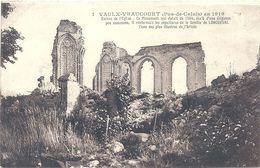 2020 - 06 - PAS DE CALAIS - 62  - VAULX VRAUCOURT - Guerre 14 - Ruines De L'église - France