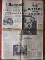 Journal L'Humanité (10 Août 1956) Catastrophe Minière Charleroi - Conférence Londres - Exécutions Algérie - 1950 - Oggi